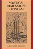 Mystical Dimensions of Islam 9780807812716