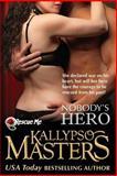 Nobody's Hero, Kallypso Masters, 1481152718