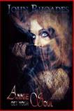 Annie Get Your Soul, John Rhoades, 1492352713