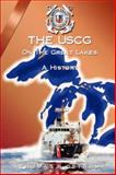 The USCG on the Great Lakes, Ostrom, Thomas P., 193276271X