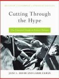 Cutting Through the Hype : The Essential Guide to School Reform, David, Jane L. and Cuban, Larry, 1934742716