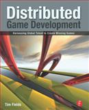 Distributed Game Development 9780240812717