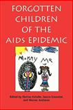 Forgotten Children of the AIDS Epidemic, , 0300062710