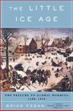 Little Ice Age, Brian M. Fagan, 0465022715