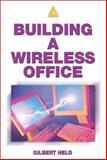 Building a Wireless Office, Held, Gilbert, 084931271X