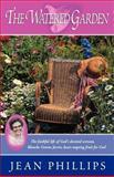The Watered Garden, Jean Phillips, 0929292715