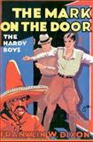 The Mark on the Door, Franklin W. Dixon, 1557092710