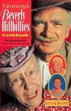 Granny's Beverly Hillbillies Cookbook, Jim Clark and Kenneth Beck, 1558532714