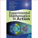 Experimental Mathematics in Action, Bailey, David H. and Borwein, Jonathan M., 156881271X