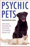 Psychic Pets, Emma Heathcote-James, 1843582716