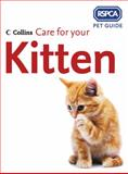 Care for Your Kitten, RSCPA Staff, 0007182716