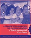 Assessment Accommodations for Classroom Teachers of Culturally and Linguistically Diverse Students, Herrera, Socorro G. and Murry, Kevin G., 0205492711