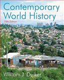 Contemporary World History, Duiker, William J., 0495572713