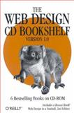The Web Design CD Bookshelf, O'Reilly & Associates Inc, 0596002718