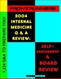FRONTRUNNERS® Internal Medicine Q&A Review 2004, Mittman, Bradley, 0972682716