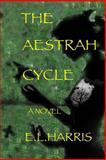 The Aestrah Cycle, E. Harris, 1499672713