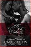 Last Second Chance, Caisey Quinn, 1499742711