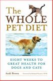 The Whole Pet Diet, Andi Brown, 1587612712