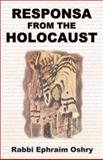 Responsa from the Holocaust, Oshry, Efroim, 1880582716