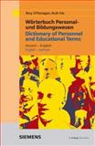 Wörterbuch Personal- Und Bildungswesen. Deutsch - Englisch / Englisch - Deutsch : Dictionary of Personnel and Educational Terms, O'Flanagan, Rory and Irle, Ruth, 3895782718