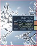 Discrete Mathematics for Computer Scientists, Drysdale, Scot and Stein, Clifford, 0132122715