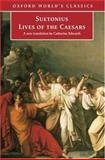 Lives of the Caesars, Suetonius and Catharine Edwards, 0192832719