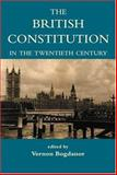 The British Constitution in the Twentieth Century, , 0197262716