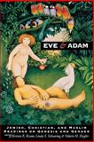 Eve and Adam : Jewish, Christian, and Muslim Readings on Genesis and Gender, , 0253212715