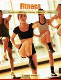 Fitness Through Aerobics, Step Training, Walking 9780495012719