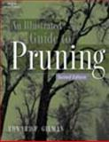 Illustrated Guide to Pruning, Gilman, Edward F., 0766822710