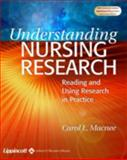 Understanding Nursing Research : Reading and Using Research in Practice, Macnee, Carol L., 0781742714