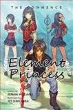 Element Princess, Jenaia Williams, 1483652718