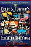 Betty and Howard's Excellent Adventure, J. J. DiBenedetto, 1493552716