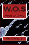 W. O. s, Silix Willis, 1499732716