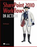 SharePoint 2010 Workflows in Action, Wicklund, Phil, 1935182714