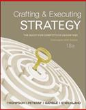 Crafting and Executing Strategy : The Quest for Competitive Advantage - Concepts and Cases, Gamble, John and Peteraf, Margaret, 0078112729