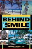 Behind the Smile : The Working Lives of Caribbean Tourism, Gmelch, George, 0253342724