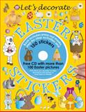 Let's Decorate Easter Stickers, Roger Priddy, 0312502729