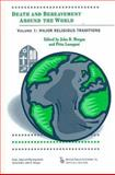 Death and Bereavement Around the World Vol. 1 : Major Religious Traditions, , 0895032724