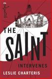 The Saint Intervenes, Leslie Charteris, 1477842721