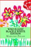Who Is God?, Marlene Polar, 1490922725