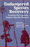 Endangered Species Recovery : Finding the Lessons, Improving the Process, , 1559632720