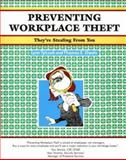 Preventing Workplace Theft : They're Stealing from You, Tylczak, Lynn and Sheets, Thomas, 1560522720
