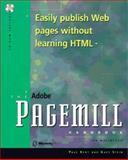 Adobe PageMill Handbook Web Authoring Without HTML : Macintosh Edition, Kent, Paul, 156830272X