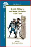 British Military and Naval Medicine, 1600¿1830, , 9042022728
