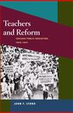 Teachers and Reform : Chicago Public Education, 1929-70, Lyons, John F., 0252032721