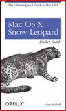 Mac Os X Snow Leopard : The Ultimate Quick Guide to Mac OS X, Seibold, Chris, 0596802722