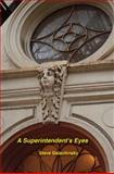 A Superintendent's Eyes, Steve Dalachinsky, 1570272727