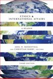 Ethics and International Affairs : A Reader, , 1589012720