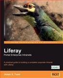 Liferay Portal Enterprise Intranets, Jonas X. Yuan, 1847192726